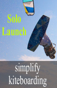 simplify kiteboarding solo launch